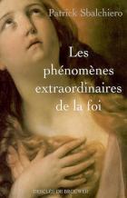 Couverture_Sbalchiero_Phenomenes_extraordinaires_de_la_foi.jpg