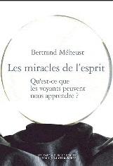 Meheust_-_Les_miracles_de_l_esprit_-_courte.jpg